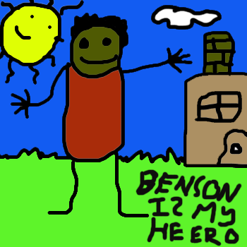 Benson-is-my-hero.png
