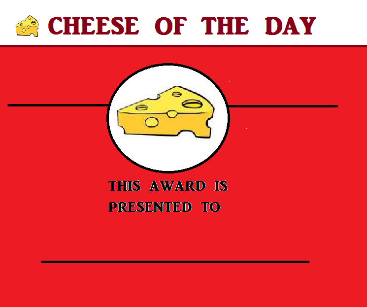 Cheese of the day award.png