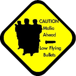 Mafia caution sign.jpg