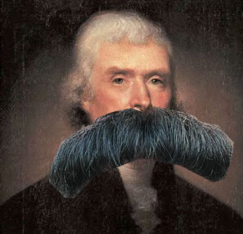 Thomas Jefferson with a Moustache