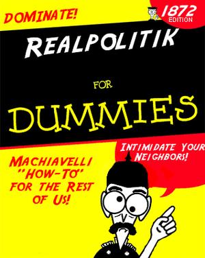 Relpolitik for Dummies