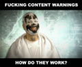 FuckingContentWarnings.png
