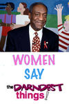 Cosby to host Women Say the Darndest Things