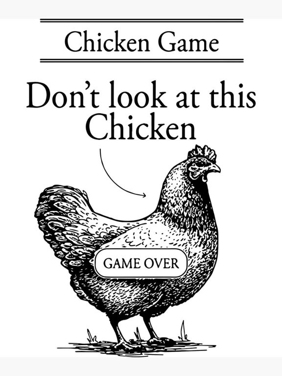 Don't look at this chicken. Wait, there's no chicken. You win.